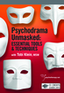 Psychodrama Unmasked: Essential Tools and Techniques
