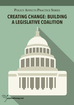 Creating Change: Building a Legislative Coalition