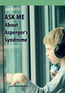 Ask Me About Asperger's Syndrome