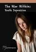 The War Within: Youth Depression