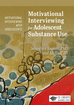 Motivational Interviewing for Adolescent Substance Use